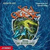 Silda, die Seeschlange (Sea Quest 2) | Adam Blade