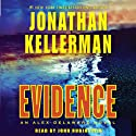 Evidence: An Alex Delaware Novel (       UNABRIDGED) by Jonathan Kellerman Narrated by John Rubinstein