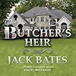 The Butcher's Heir: Harry Landers, PI Series, Episode 11 | Jack Bates