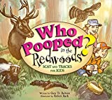 Who Pooped in the Redwoods?