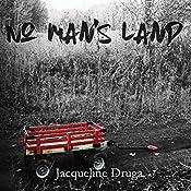 No Man's Land | [Jacqueline Druga]