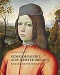 Bernhard Maaz. Gem�ldegalerie Alte Me...