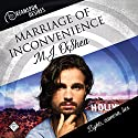 Marriage of Inconvenience: Dreamspun Desires, Book 16 Audiobook by M.J. O'Shea Narrated by John Solo