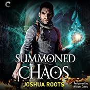 Summoned Chaos: The Shifter Chronicles, Book 2 | Joshua Roots