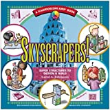 Skyscrapers!: Super Structures to Design & Build (Kaleidoscope Kids Books (Williamson Publishing))