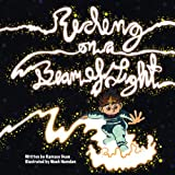 img - for Riding on a Beam of Light: Albert Einstein: Riding on a Beam of Light (Young Albert Einstein) (Volume 1) book / textbook / text book
