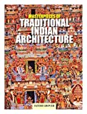 img - for Masterpieces of traditional Indian architecture / by Satish Grover book / textbook / text book