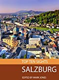 Top Ten Sights: Salzburg
