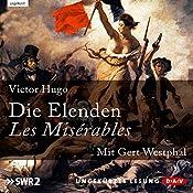 Die Elenden / Les Misérables | [Victor Hugo]