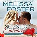 Seaside Embrace: Hunter Lacroux: Love in Bloom: Seaside Summers Audiobook by Melissa Foster Narrated by B.J. Harrison