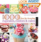 1000 Ideas for Decorating Cupcakes, C...