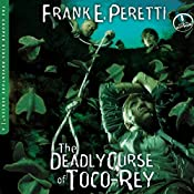 The Deadly Curse of Toco-Rey: The Cooper Kids Adventures, Book 6 | Frank Peretti