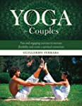 Yoga for Couples: Fun and Engaging Ex...