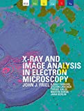 img - for X-RAY AND IMAGE ANALYSIS IN ELECTRON MICROSCOPY book / textbook / text book