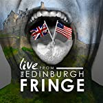 Live from the Edinburgh Fringe, 2015 |  Audible Comedy Presents