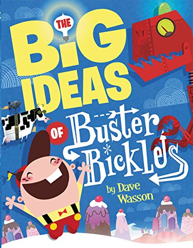 the-big-ideas-of-buster-bickles