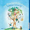 Der Wunschgeschichtenbaum: Erzählungen rund ums Jahr Hörbuch von Ingrid Uebe Gesprochen von: Christoph Jablonka