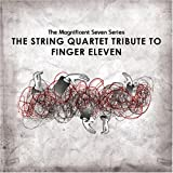 The String Quartet Tribute to Finger Eleven EP by Various Artists (2007-11-06)