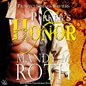 Parker's Honor: Prospect Springs Shifters, Book 2 Audiobook by Mandy M. Roth Narrated by Mason Lloyd