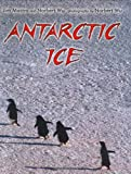 img - for Antarctic Ice book / textbook / text book
