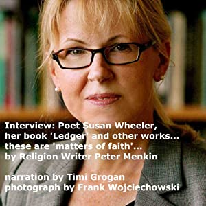 Interview: About Poet Susan Wheeler: Her Book 'Ledger' and Other Works | [Peter Menkin]