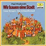 """Wir Bauen Eine Stadtvon """"Paul Hindemith"""""""