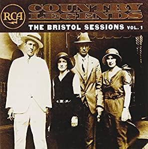 RCA Country Legends: The Bristol Sessions, Vol.1