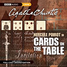 Cards on the Table (Dramatised) Radio/TV Program Auteur(s) : Agatha Christie Narrateur(s) : John Moffatt, Stephanie Cole, Donald Sinden