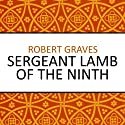 Sergeant Lamb of the Ninth (       UNABRIDGED) by Robert Graves Narrated by Sean Barrett