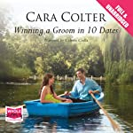 Winning a Groom in 10 Dates | Cara Colter