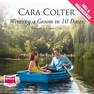 Winning a Groom in 10 Dates Audiobook