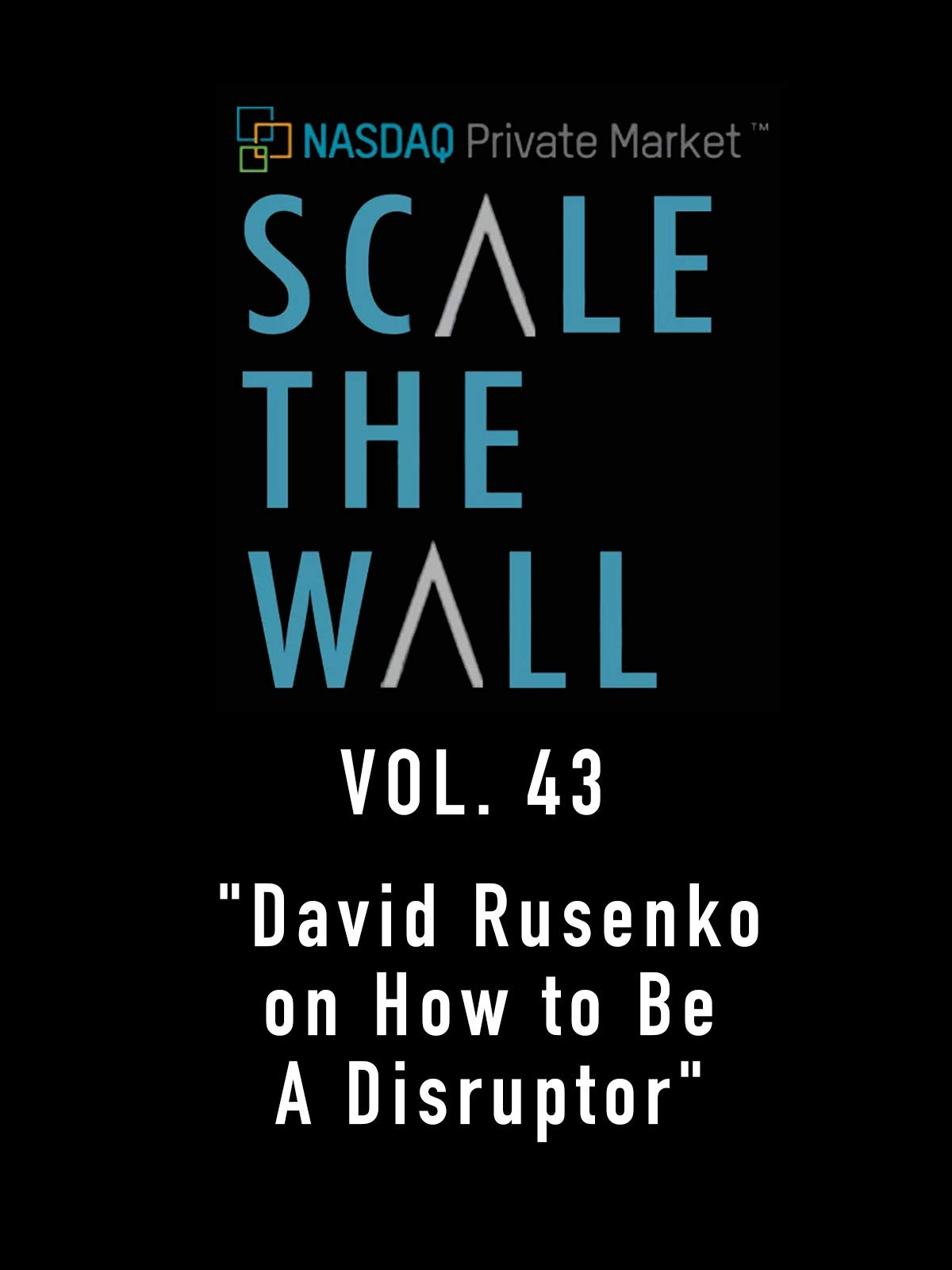 Scale the Wall Vol. 43