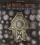 The Hand in Morocco: Hamsa, Art, Symb...