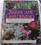 img - for Xeriscape Gardening: Water Conservation for the American Landscape book / textbook / text book