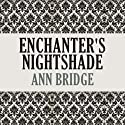 Enchanter's Nightshade Audiobook by Ann Bridge Narrated by Leslie Bellair