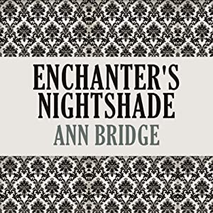 Enchanter's Nightshade | [Ann Bridge]
