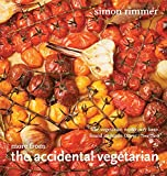 More from the Accidental Vegetarian. Simon Rimmer