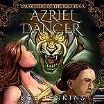 Azriel Dancer: Daughters of the Kali Yuga, Book 1 | Bob Jenkins