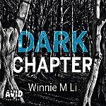 Dark Chapter | Winnie M Li
