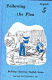 Building Christian English Following the Plan Grade 5 (The Building Christian English Series)