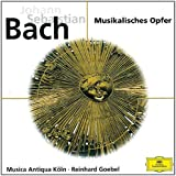 Bach : Musikalisches Opfer (L'Offrande Musicale)
