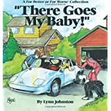 There Goes My Baby!: A For Better or For Worse Collection (A for Better Or Worse Collection) ~ Lynn Johnston