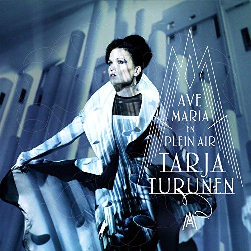 Tarja Turunen-Ave Maria-En Plein Air-CDA-2015-wAx Download