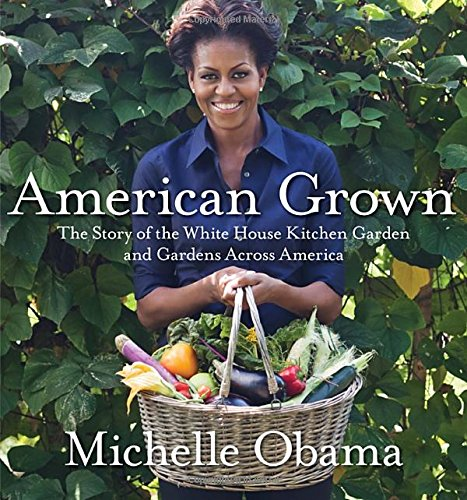 American Grown: The Story of the White House Kitchen Garden and Gardens Across America (America Grown compare prices)