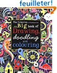 Big Book of Drawing, Doodling and Col...
