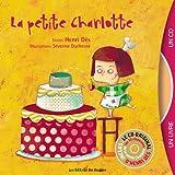 echange, troc  - La petite Charlotte (1CD audio)