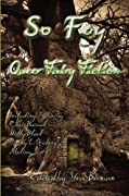 So Fey: Queer Fairy Fiction by Christopher Barzak, Holly Black, Craig L. Gidney, Melissa Scott, Steve Berman cover image