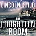 The Forgotten Room: A Novel Audiobook by Lincoln Child Narrated by Johnathan McClain