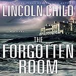The Forgotten Room: A Novel | Lincoln Child
