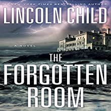 The Forgotten Room: A Novel (       UNABRIDGED) by Lincoln Child Narrated by Johnathan McClain